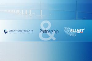Grandstream and ALLNET USA Announce Partnership