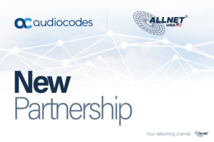audiocodes and ALLNET USA New Partnership Banner